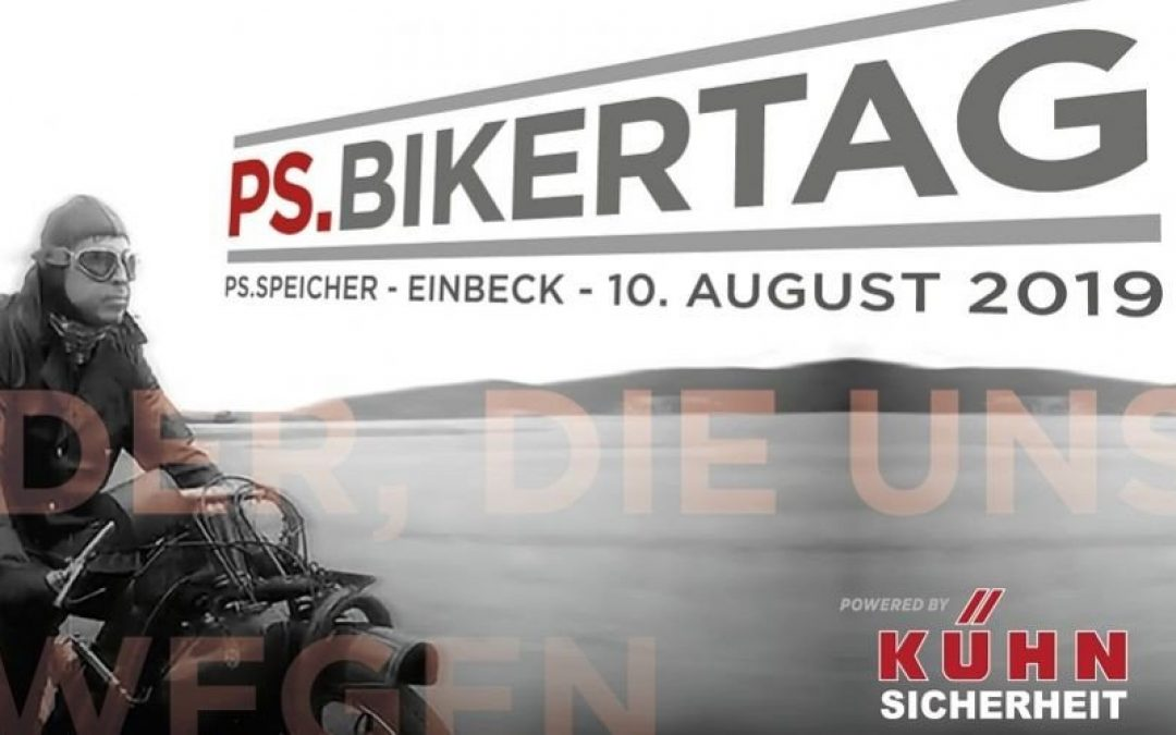 Bikertag im PS-Speicher Einbeck – powered by KÜHN Sicherheit